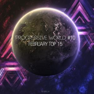 RadioShow: Progressive World #10 // February Top 15