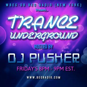 Pusher - Trance Underground 012 (BEG Radio NYC)