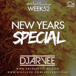 #MixMondays 29/12/14 (WEEK52) *NYE MIX* @DJARVEE