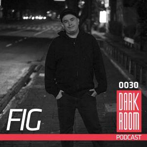 DARK ROOM Podcast 0030: Fig