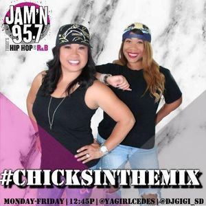 CHICKS IN THE MIX 10.13.16