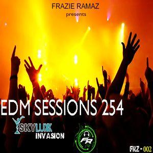 FRAZIERAMAZ presents EDM Sessions254 [SKYLUX INVASION] [DELUXE]