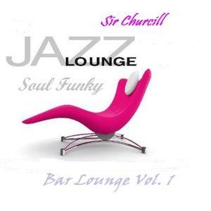 Bar Lounge Vol. 1 (Soul-Jazz-Funk)