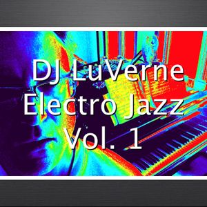 Luverne -Electro Jazz Vol.1