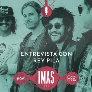 IMAS FM No. 091 - Entrevista Rey Pila