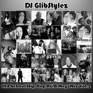 DJ GlibStylez - Old School Hip Hop R&B MegaMix Vol.2