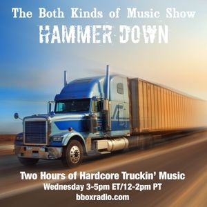 The Both Kinds of Music Show 7/22/2015: Hammer Down (Country)