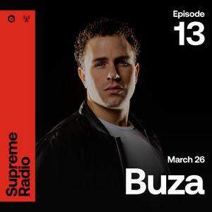 Supreme Radio EP 013 - Buza