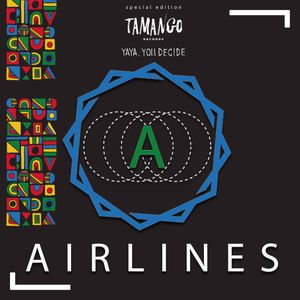 Airlines Podcast #194 Special Edition Tamango Records * Yaya - You Decide LP