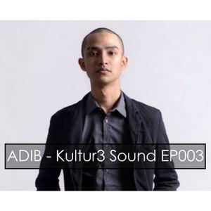 ADIB - Kultur3 Sound EP003