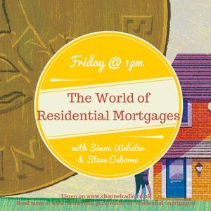 The World of Residential Mortgages ft. Steve Osborne & Darren O'Connor