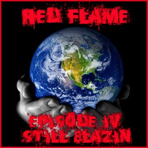 (Dancehall - Remix) Red Flame - Episode IV - Still Blazin' (Dj Shamann & Spyda) (2001)