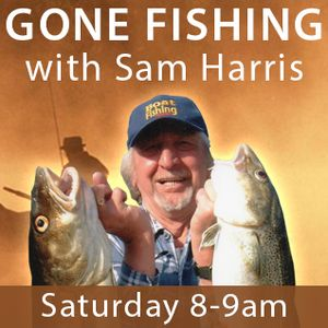 Gone Fishing with Sam Harris Saturday 1 May 2021