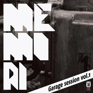 Memori's garage session vol.1