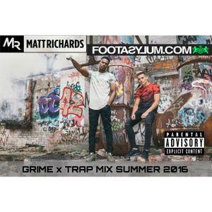 @FOOTASYLUM GRIME X TRAP MIX SUMMER 2016 @DJMATTRICHARDS