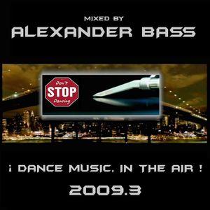 ALEX&ER BASS (2009.3) Dance Music, In The Air
