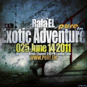 Rafa'EL-Exotic Adventure 025 [14 June 2011] on Pure.FM