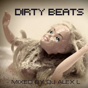 Dirty Beats Sessions - DJ Alex L