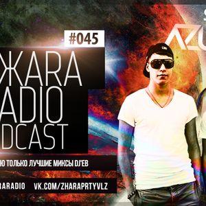 ЖARA Radio Podcast №45 (Week .13.02.14) Mixed By Azumba