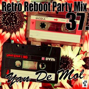 Yan De Mol - Retro Reboot Party Mix 37.