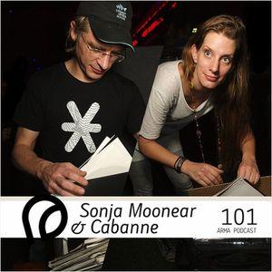 ARMA PODCAST 101 - Sonja Moonear & Cabanne @ ARMA