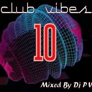 CLUB VIBES 10