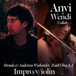 Anvi + Wendi - Impro/v/iolin, a live set from Brenda & Anderson Weekender @ ZoukVibes