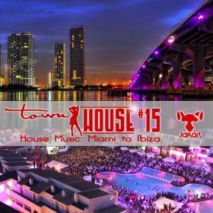 townHOUSE 15 (House Music: Miami to Ibiza) #DeepHouse #VocalHouse