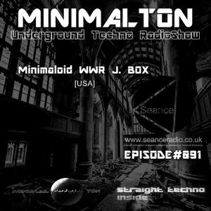 Minimaloid WWR J BOX @ Episode #091 Minimalton RadioShow [Germany] At Seance Radio [UK]