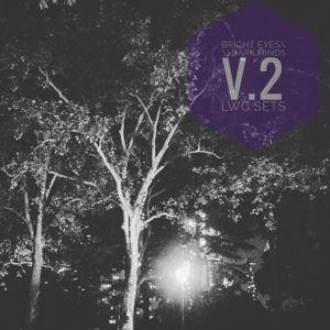 Bright Eyes///Dark Minds V.2