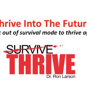 Thrive Into The Future