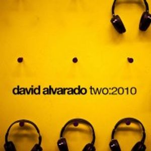 David Alvarado Two:2010 Mix