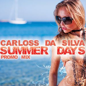 Carloss Da Silva - Summer Days Vol. 1 (Promo)