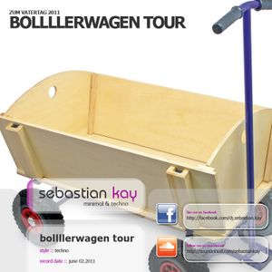 Sebastian Kay - Bollllerwagen Tour (rec. Vatertag 02.06.2011)