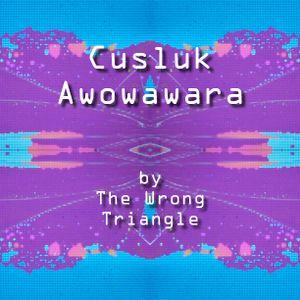 Cusluk Awowawara