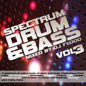 DJ Flood - Spectrum Drum and Bass Mix vol.3.
