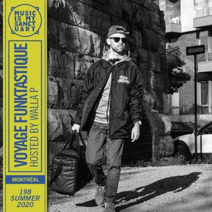 VOYAGE FUNKTASTIQUE #198 — Hosted by Walla P