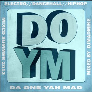 Da One Yah Mad Mixcd-Summer 2012