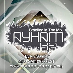 Ayham52 - Emotion In The Mix 066 [As Played On Trance-Energy Radio]