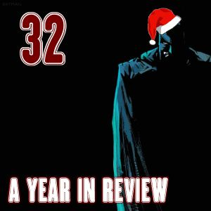 Episode 32 - A Year In Review