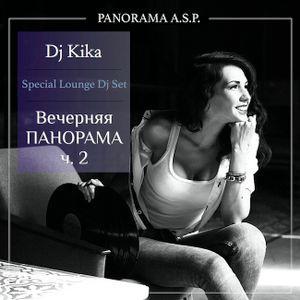 "DjKika— Special Lounge Djset ""Вечерняя Панорама"" часть2 (09)"