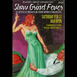 SLOW GRIND FEVER MIX #68 by Richie1250, Fabulous Fez and Pierre Baroni