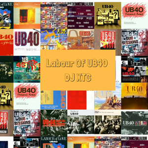@DJXTCnet Labour Of UB40