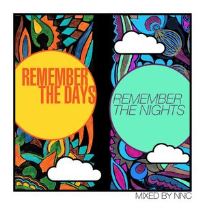 Remember the Days Mix