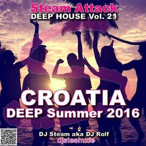 CROATIA Deep Summer 2016 - Steam Attack Deep House Mix Vol. 21