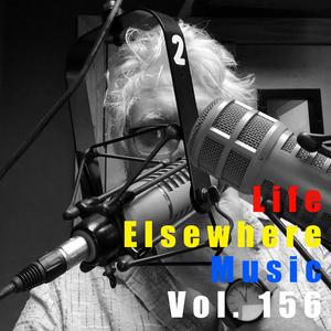 Life Elsewhere Music Vol 156