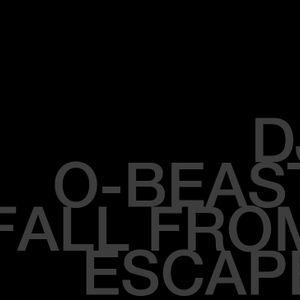 Fall Into Escape Mixed by DJ O-Beast