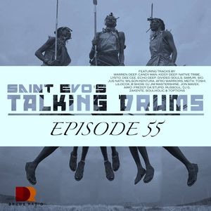 Saint Evo's Talking Drums Ep. 55 [Drums Radio Show]