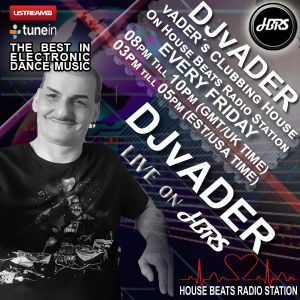 DJ vADER Presents vADERs Clubbing House Live On HBRS  01 - 05 - 18