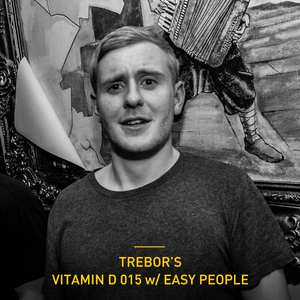 Trebor's Vitamin D Series 015 with Easy People